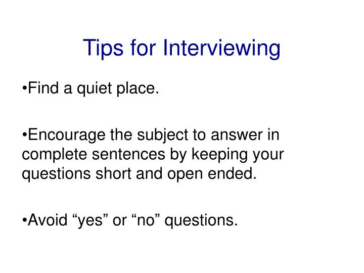 Tips for Interviewing
