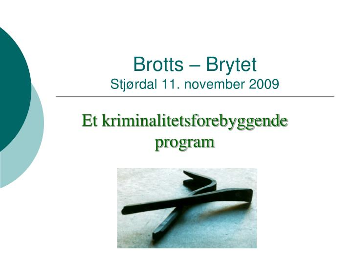 brotts brytet stj rdal 11 november 2009 n.