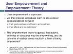 user empowerment and e mpowerment t heory