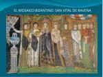 el mosaico bizantino san vital de ravena