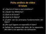 ficha an lisis de video el islam
