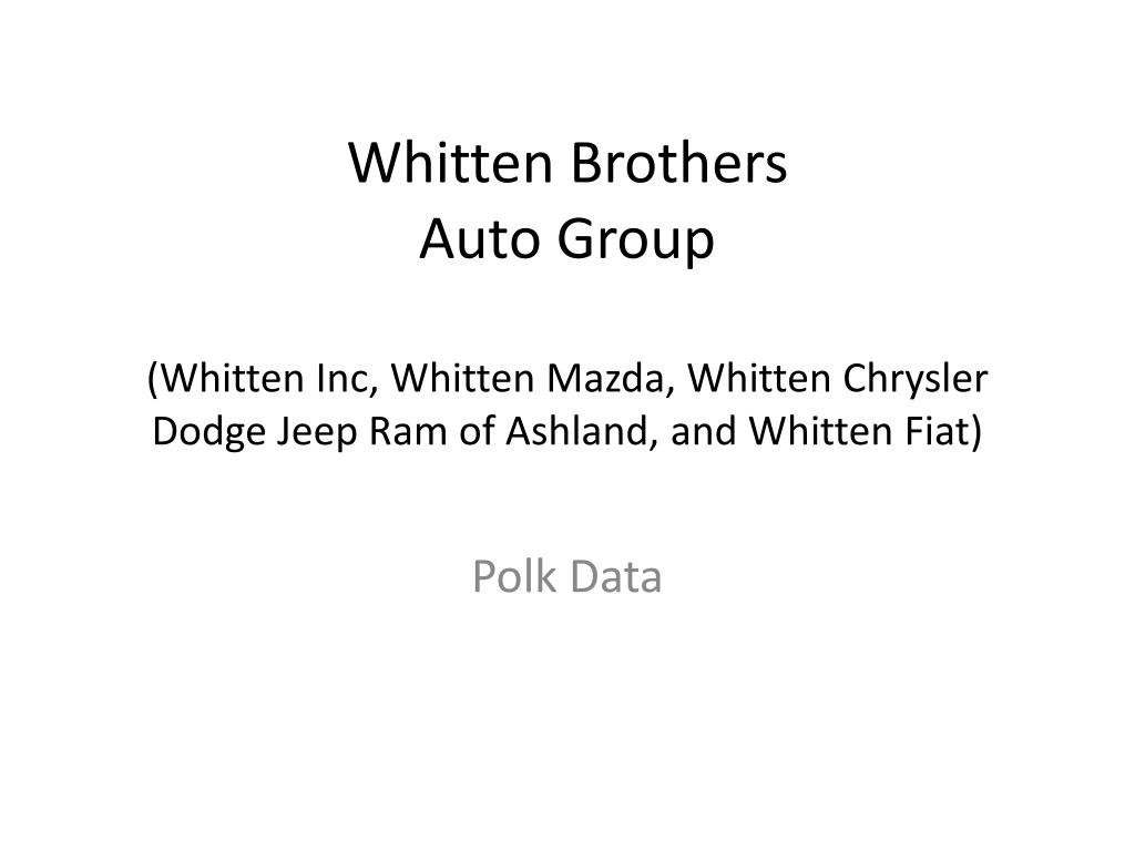 Whitten Brothers Jeep >> Ppt Polk Data Powerpoint Presentation Id 6508041
