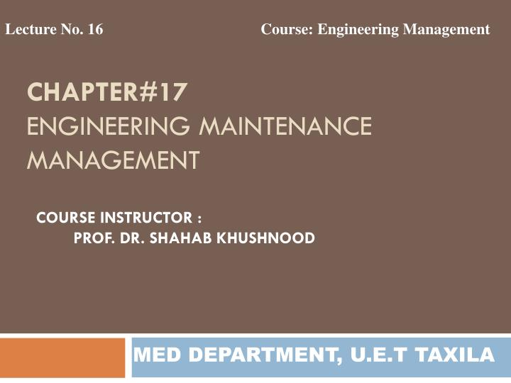 chapter 17 engineering maintenance management n.