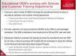 educational oem s working with schools and customer training departments