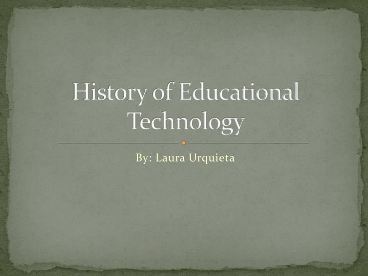 history of educational technology n.