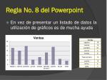 regla no 8 del powerpoint8