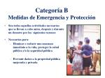 categor a b medidas de emergencia y protecci n