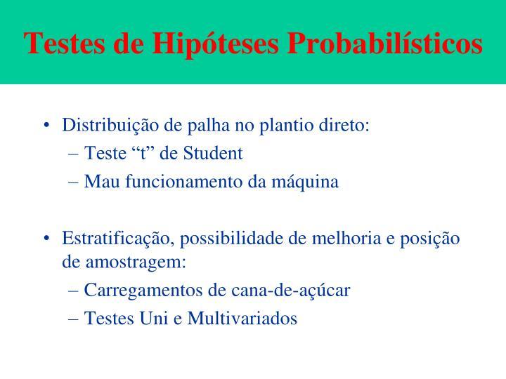 Testes de Hipóteses Probabilísticos