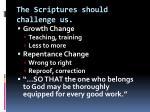 the scriptures should challenge us