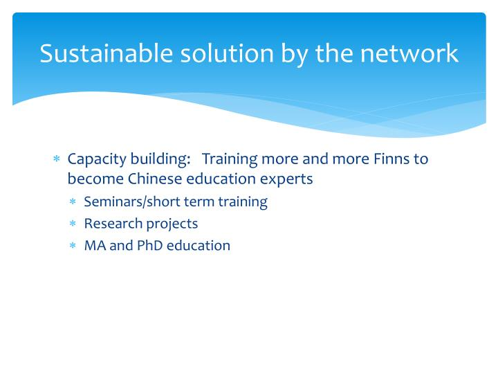 Sustainable solution by the network