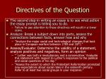 directives of the question
