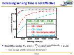 increasing sensing time is not effective