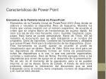 caracter sticas de power point