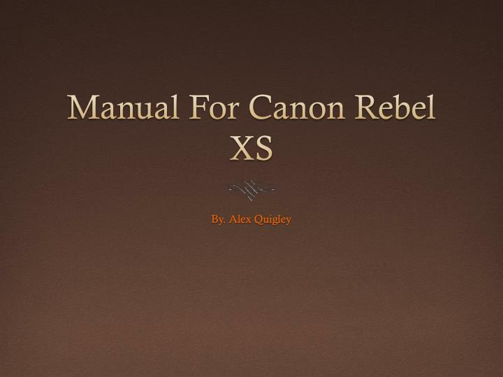 manual for canon rebel xs n.