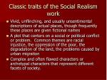 classic traits of the social realism work