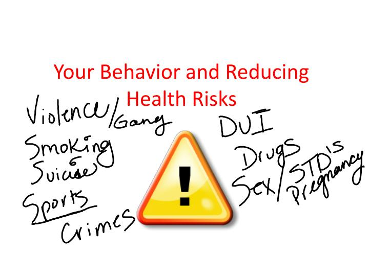 your behavior and reducing health risks n.