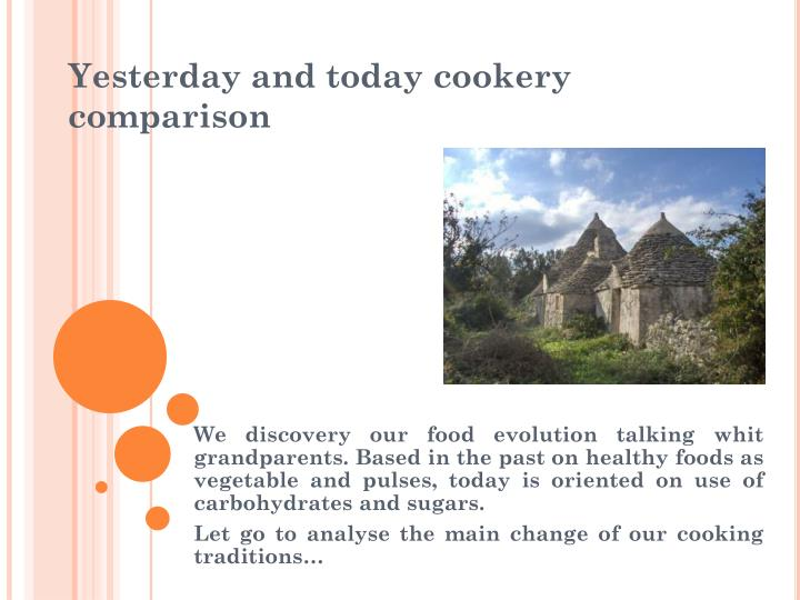 yesterday and today cookery comparison n.
