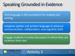 speaking grounded in evidence