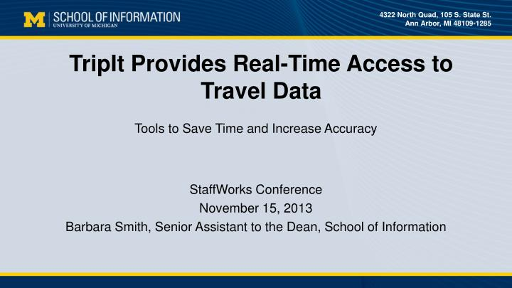 tripit provides real time access to travel data n.