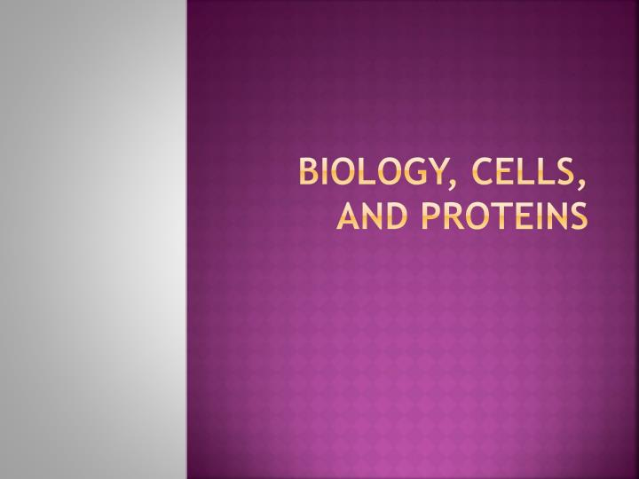 biology cells and proteins n.