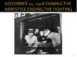 november 11 1918 signing the armistice ending the fighting