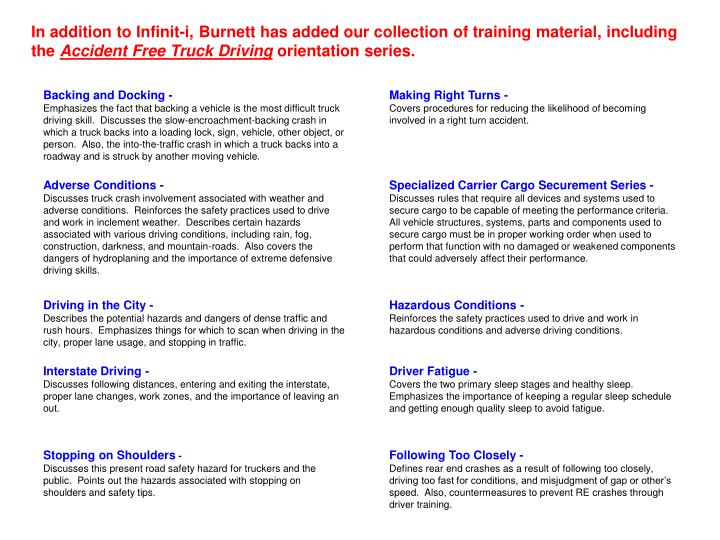 In addition to Infinit-i, Burnett has added our collection of training material, including the