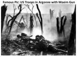 famous pic us troops in argonne with maxim gun