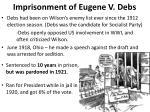 imprisonment of eugene v debs