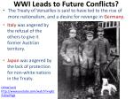 wwi leads to future conflicts