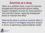 exercise as a drug