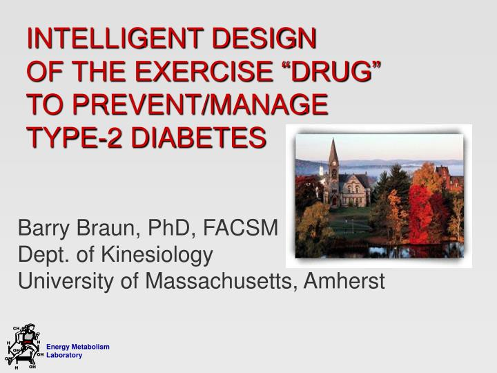 intelligent design of the exercise drug to prevent manage type 2 diabetes n.