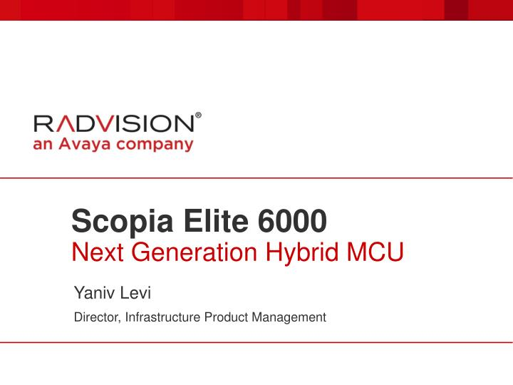 scopia elite 6000 next generation hybrid mcu n.