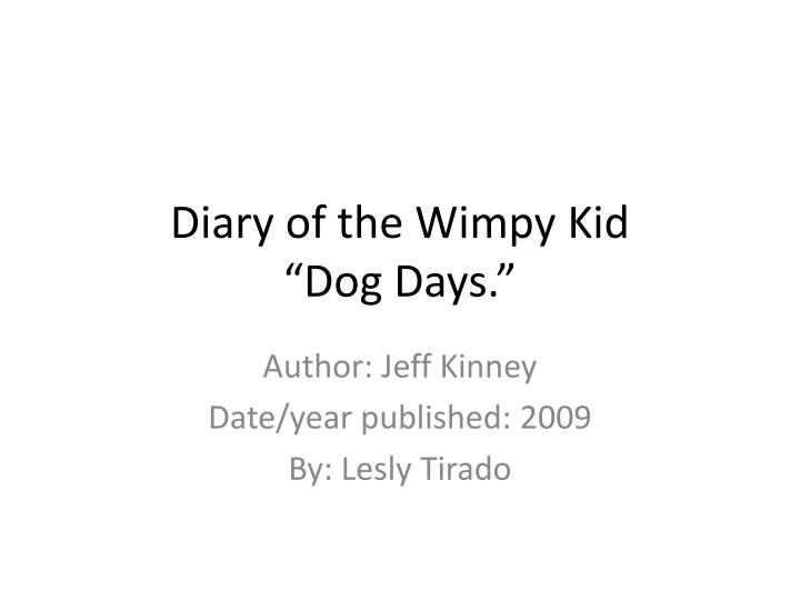 diary of the wimpy k id dog d ays n.