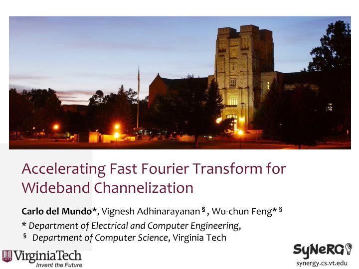 accelerating fast fourier transform for wideband channelization n.