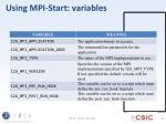 using mpi start variables