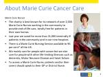 about marie curie cancer care