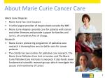 about marie curie cancer care1