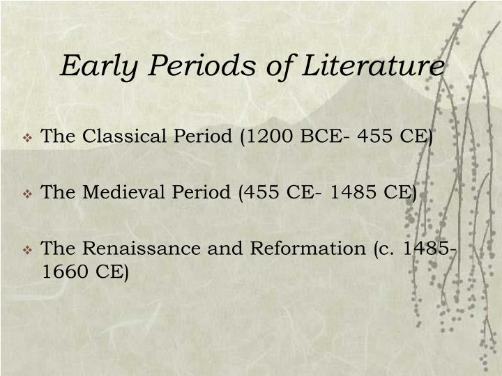 early periods of literature n.