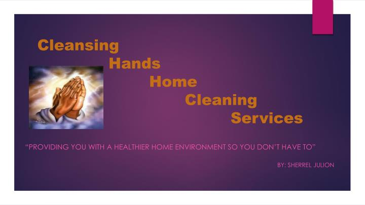 providing you with a healthier home environment so you don t have to by sherrel julion n.