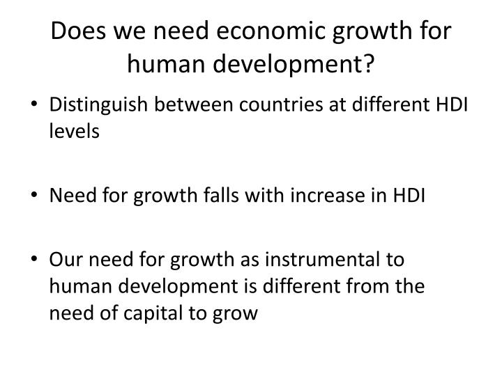 Does we need economic growth for human development?