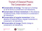triumph of classical physics the conservation laws