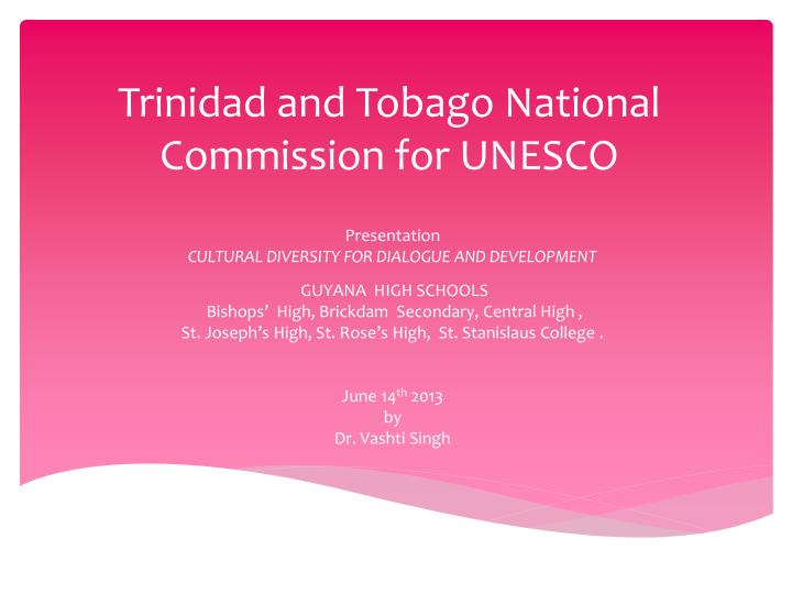 trinidad and tobago national commission for unesco n.