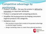competitive advantage by positioning
