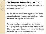 os novos desafios do co