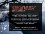 lyngby taarb k city of knowledge and urban development1
