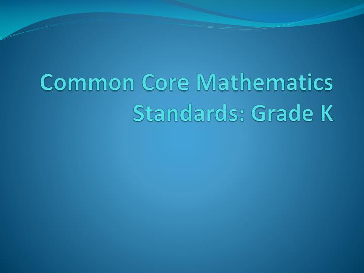 Common core mathematics standards grade k