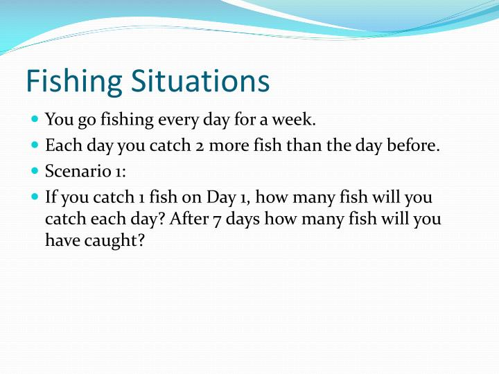 Fishing Situations