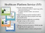 healthcare platform service 5 5