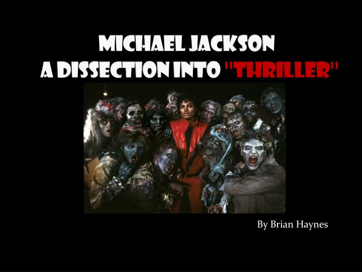 michael jackson a dissection into thriller n.