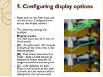 5 configuring display options